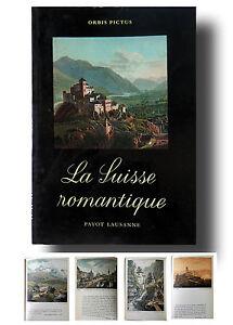 ORBIS-PICTUS-LA-SUISSE-ROMANTIQUE-PAYOT-LAUSANNE