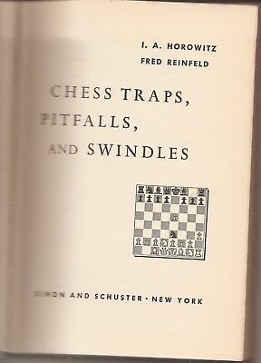 Chess Traps - Chess Traps. Pitfalls and Swindles - Horowitz and Reinfeld