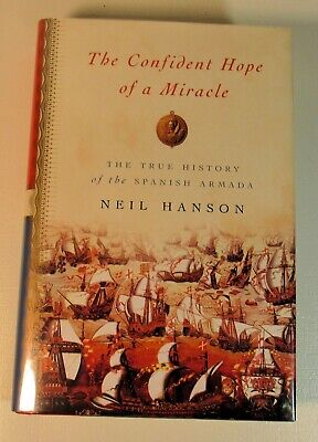 Neil Hanson, The Confident Hope of a Miracle, 1st American