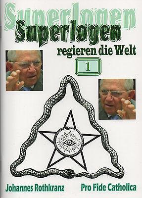 SUPERLOGEN REGIEREN DIE WELT - Teil 1 - Was sind Urlogen ? - Johannes Rothkranz