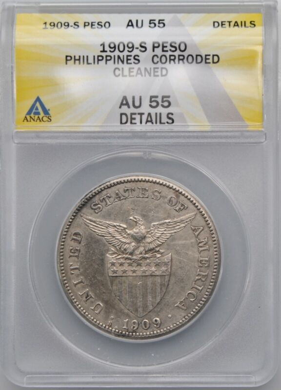 1909-S US Philippines Silver Peso Coin ANACS AU 55 Details Time in Manila Bay