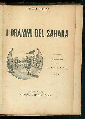 VERNE GIULIO I DRAMMI DEL SAHARA BOVISIO SOC. ED. ROMA PRIMI '900 ILL. L. BENNET