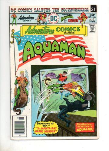 Adventure Comics #446 BLACK MANTA COV/STORY BICENTENNIAL FLAG COVER 1976! VF 8.0
