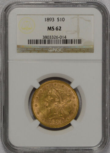 1893 $10 Gold TEN DOLLAR Liberty $10 NGC graded MS62 - Free Shipping!!!