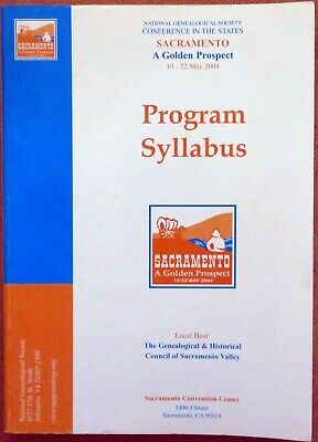 NGS Conference in the States - Sacramento 2004 Syllabus - Genealogy Historical