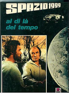 SPAZIO 1999 AL DI LA' DEL TEMPO AMZ 1977 GIANNI PADOAN FANTASCIENZA