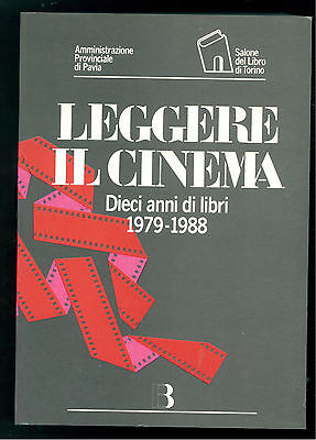 PROVINCIA DI PAVIA LEGGERE IL CINEMA  BIBLIOGRAFICA 1989