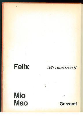 SULLIVAN PAT FELIX MIO MAO GARZANTI 1965 FUMETTI CARTONATI