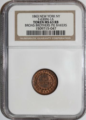 1863 Civil War Token NY Broas Brothers Pie Bakers NGC MS63 RB