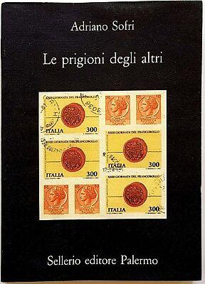Adriano Sofri, Le prigioni degli altri, Ed. Sellerio, 1993