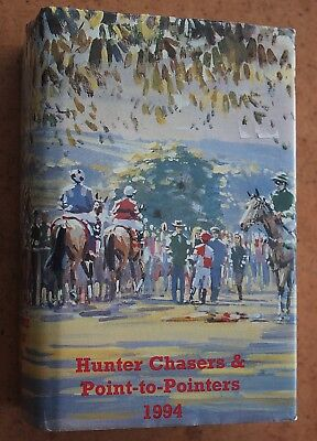 Hunter Chasers & Point-to-Pointers 1994. Chase Publications. Over 1,000 pages.