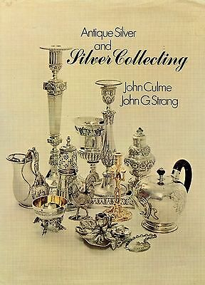 Collecting Antique Silver - Types Periods Marks / Scarce Book