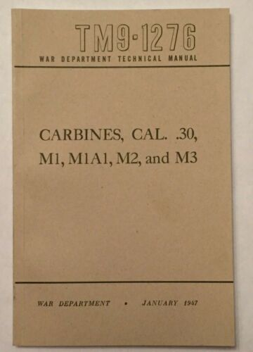 M1 Carbine Technical Manual TM 9-1276 January 1947