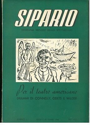 SIPARIO RASSEGNA MENSILE DELLO SPETTACOLO N. 4-5 ANNO I° 1946 TEATRO AMERICANO