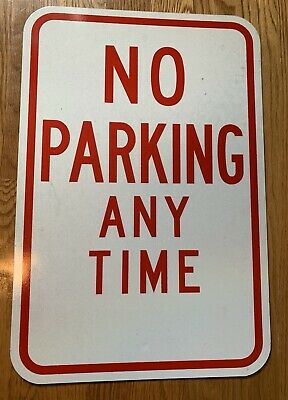 No Parking Any Time Aluminum Sign - 12x18 In Packaging
