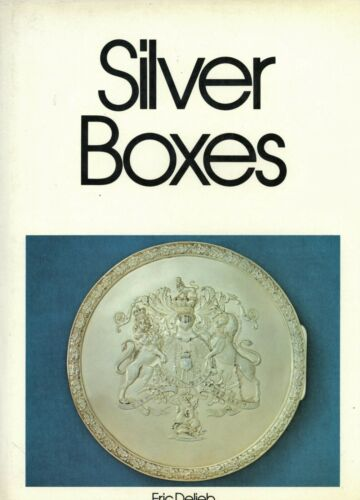 Antique Silver Boxes - Jewelry Snuff Trinket Etc. / Scarce Illustrated Book