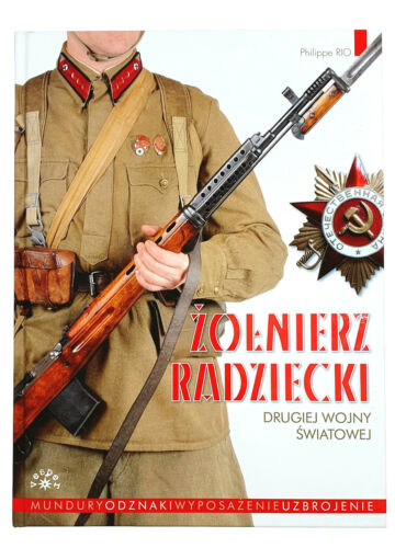 PHOTO BOOK SOVIET ARMY WWII 1939-1945 UNIFORMS AND EQUIPMENT WW2 RUSSIAN SOLDIER