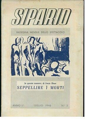SIPARIO RASSEGNA MENSILE SPETTACOLO N. 3 ANNO I° 1946 SHAW SEPPELLIRE I MORTI