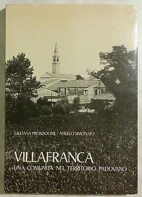Usado, Villafranca. Una comunità nel territorio padovano di Prosdocimi e Simonato 1979 comprar usado  Enviando para Brazil