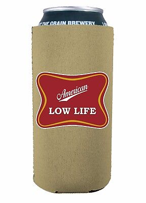American Low Life Funny 16 oz. Neoprene Pint Can Coolie; Logo, Parody, Pounder (16 Oz Pint)