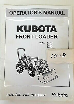 Kubota Lawn Tractor Front Loader La271 La301 La351 Operators Manual