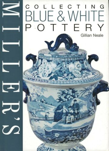 Antique Blue & White Pottery - Types Makers Dates / Illustrated Book + Values