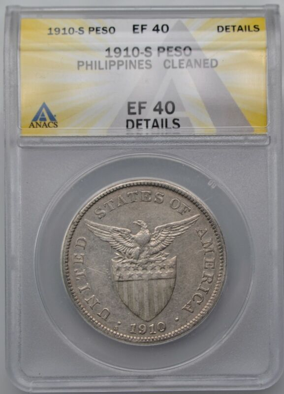 1910-S US Philippines Silver Peso Coin ANACS XF 40 Details Cleaned