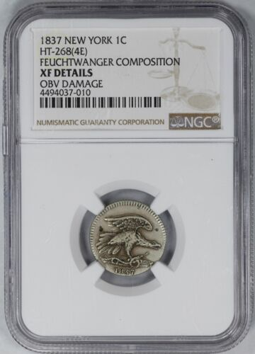 1837 FEUCHTWANGER COMPOSITION NEW YORK 1C NGC CERTIFIED XF DETAILS (010)