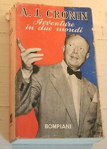 CRONIN-AVVENTURE-IN-DUE-MONDI-BOMPIANI-1952