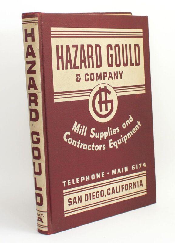 Hazard Gould & Company Mill Supplies & Contractors Equipment Vtg Catalog 1940s