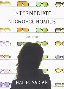 Intermediate Microeconomics 9th Edition Varian