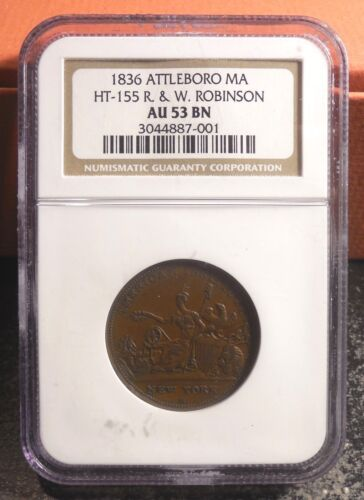 Beautiful NGC AU-53 Attleboro MA HT-155 R & W Robinson Hard Time Token