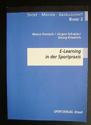 E- Learning in der Sportpraxis – Band 2 Marco Danisch