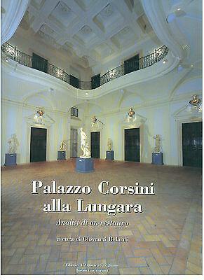 BELARDI GIOVANNI PALAZZO CORSINI ALLA LUNGARA L'ARTISTICA 2001 ROMA ARCHITETTURA