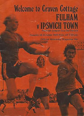 Football Programme - Fulham v Ipswich Town - League Cup - 30/10/1973