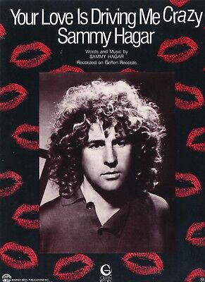 Your Love Is Driving Me Crazy - Sammy Hagar - 1982 USA Sheet Music