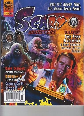 SCARY MONSTERS MAGAZINE ISSUE #111 2019 H G WELLS THE TIME MACHINE](Scary Machines)
