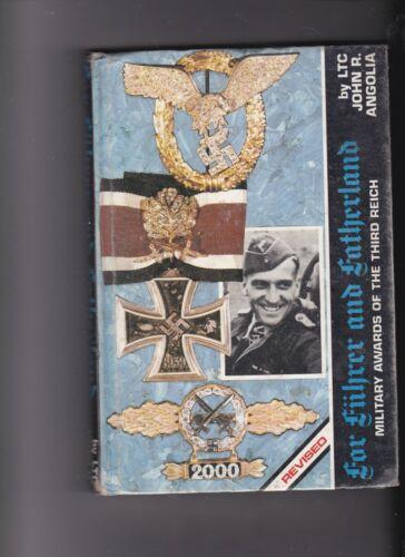 For Fuhrer and Fatherland,  John Angolia. Definitive  on Subject. Hardback.