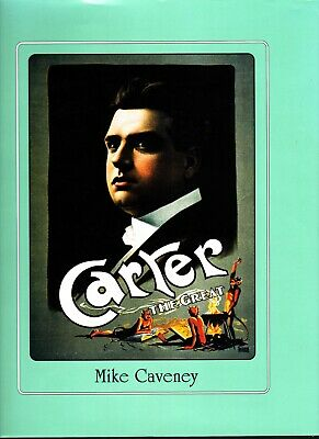 Carter the Great-Caveney Magic Book-1st Ltd Ed Autographed Stage Trick Illusion