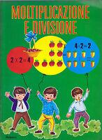 Moltiplicazione E Divisione - Malipiero Collana Per Bambini Tuttefiabe 1969 -  - ebay.it