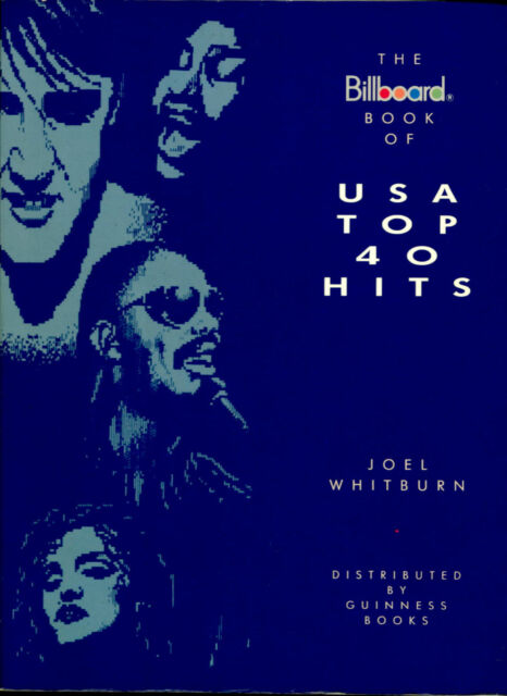 THE BILLBOARD BOOK OF US TOP 40 POP CHART HITS 1955 TO 1988 BY JOEL WHITBURN
