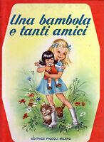 Ester Dolci Del Pilato Mariapia Una Bambola E Tanti Amici - Editrice Piccoli -  - ebay.it