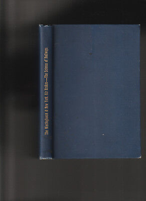 Westinghouse   New York Air Brakes  Book One  By Marshall M  Kirkman 1903