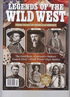 (LEGENDS OF THE WILD WEST MAGAZINE 2018 CENTENNIAL MEDIA TRUE TALES REBELS HEROES)