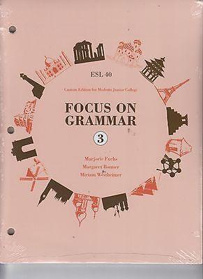 Esl 40 Custom Edition Modesto Junior College Focus On Grammar Set  New   E1 16