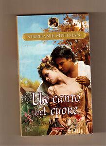 Un-canto-nel-cuore-Stephanie-Mittman-I-romanzi-n-525-2002