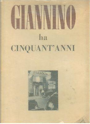 VERGANI ORIO SIMONI RENATO GIANNINO HA CINQUANT'ANNI 1899-1949 A. PIZZI 1950