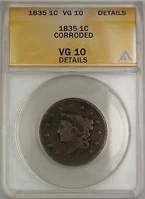 1835 CORONET HEAD LARGE CENT 1C COIN ANACS VG 10 DETAILS CORRODED