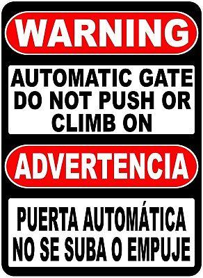 Bilingual Warning Automatic Gate Sign. Size Options. English Spanish Advertencia