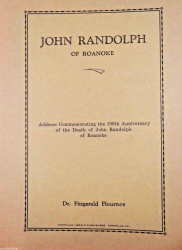 JOHN RANDOLPH of ROANOKE Charlotte County History Book Farmville VA Political